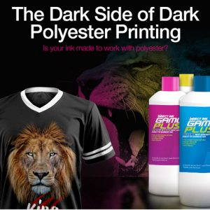 The Dark Side of Dark Polyester Printing