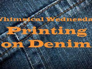 Whimsical Wednesday: The Denim Print