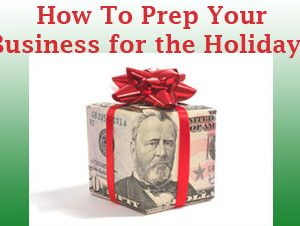 Manic Monday: How-To Prep Your Business for the Holidays!