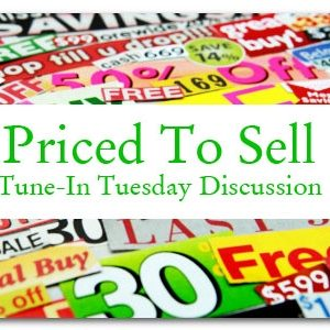 Tune-In Tuesday: Priced to Sell