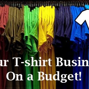 Technical Thursday: Starting a T-shirt Business on a Budget!